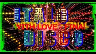 Italo Disco - With Love (Final) 2017