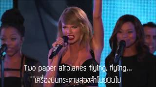 Out Of The Wood   Taylor Swift (ThaiSub)