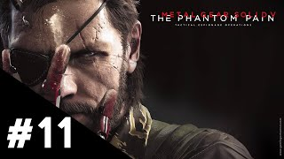 Metal Gear Solid V The Phantom Pain FR | Épisode 11 : Drapé dans le silence - Gameplay Walkthrough