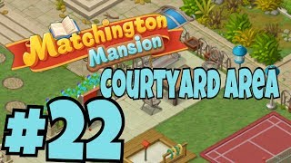 MATCHINGTON MANSION Part #22 Android / iOS Story Walkthrough | Courtyard Area Part 2