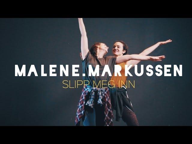 Malene Markussen – Slipp Meg Inn