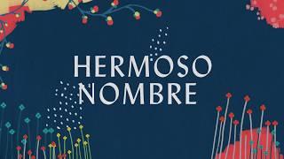 "Video thumbnail of ""Hermoso Nombre (Lyric Video) - Hillsong Worship"""