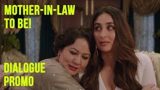 Mother-in-law to be, Aunty!   Veere Di Wedding