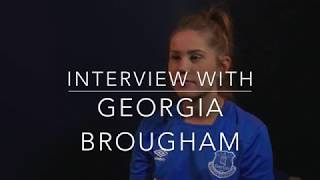 Interview with Georgia Brougham of Everton Ladies FC