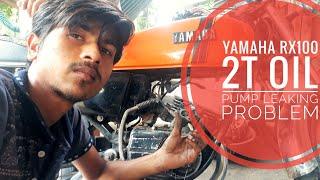 Yamaha Rx100135rxgrx Z 2T Oil Pump Leaking Problem.