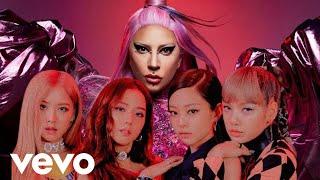 Lady Gaga, BLACKPINK - Sour Candy M/V