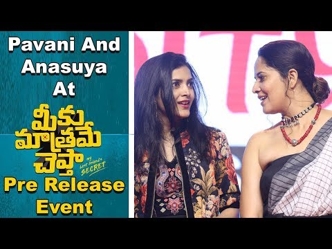 Anasuya And Pavani At Meeku Mathrame Cheptha Pre Release Event