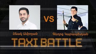 Taxi Battle 2 , Gevorg vs Sevak