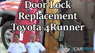 Door Lock Replacement Toyota 4Runner