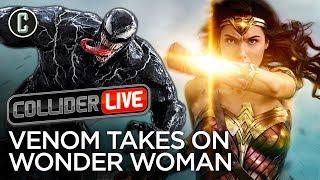 Venom Passes Wonder Woman at the Box Office - Collider Live #41