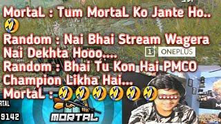 MortaL : Pehli Baar Aisa Game Khela Hai Bhai 😂 | Playing With Randoms Full Match