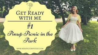 Pinup Picnic In the Park | GET READY WITH ME #1