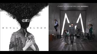 Royal Blood/Maroon 5 - Figure It Out/If I Never See Your Face Again Mashup