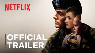 Father Soldier Son | Official Trailer | Netflix
