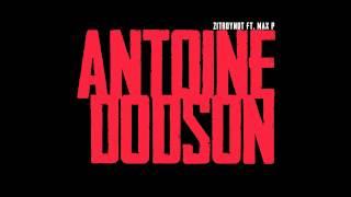 Antoine Dodson - Zitroynot ft Max P