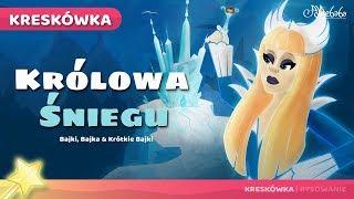 Królowa Śniegu Bajki - Bajki Na Dobranoc – Bajki Dla Dzieci po Polsku