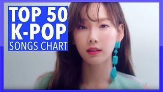 [TOP 50] K-POP SONGS CHART • MARCH 2017 (WEEK 1)