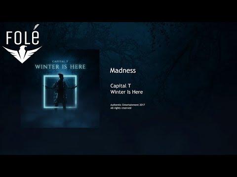 Capital T - Madness