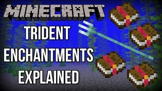 Minecraft 1.13   ALL Trident Enchantments EXPLAINED! (Update Aquatic)