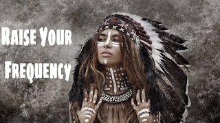 Shamanic Music ➤ With MANTRA For Positive Energy & HIGHER VIBRATION | Spiritual SHAMAN DRUM BEATS