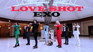 [EAST2WEST] EXO 엑소 - LOVE SHOT Dance Cover