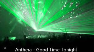anthera - goodtime tonight