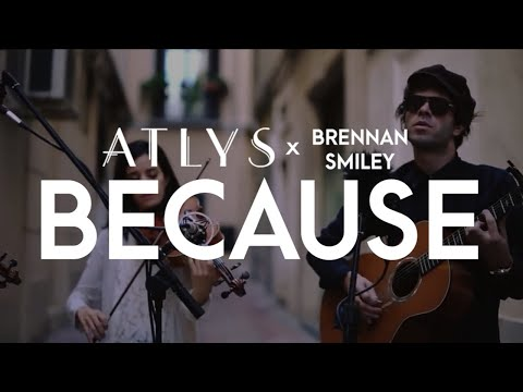 ATLYS Cover of Because by the Beatles with Brennan Smiley of the Technicolors