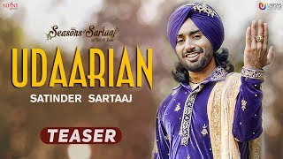 Udaarian (Teaser) -  Satinder Sartaaj | Jatinder Shah | Full Song Releasing Soon | Punjabi Song 2018