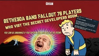 Bethesda bans fallout 76 players who visit the secret Developer room