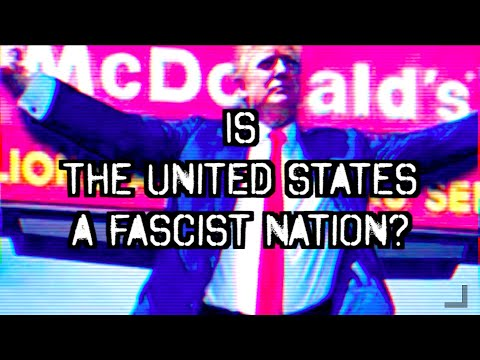 Is The United States A Fascist Nation?