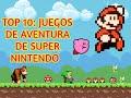 Top 10: Juegos De Aventura De Super Nintendo snes El Fe