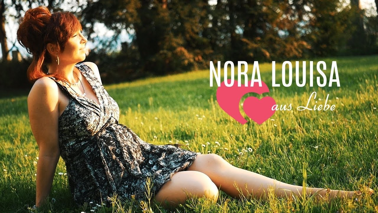 Nora Louisa – Aus Liebe