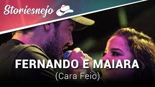 Fernando E Maiara   Cara Feio (Lançamento)