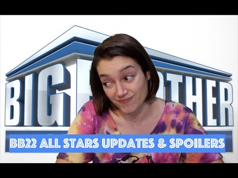 Big Brother 22 All Stars Updates & Spoilers 08/07/20