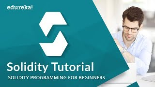 Smart Contracts Programming Tutorial | Solidity Programming Language | Solidity Tutorial | Edureka