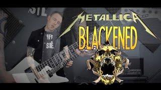 Metallica - Blackened (Guitar Cover)