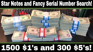 Bill Searching $1 And $5 FRN's For Fancy Serial Numbers And Star Notes!