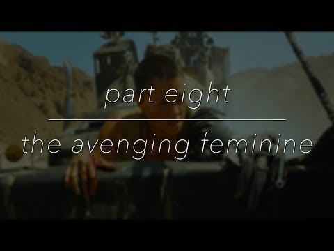 Bringing Back What's Stolen: The Avenging Feminine