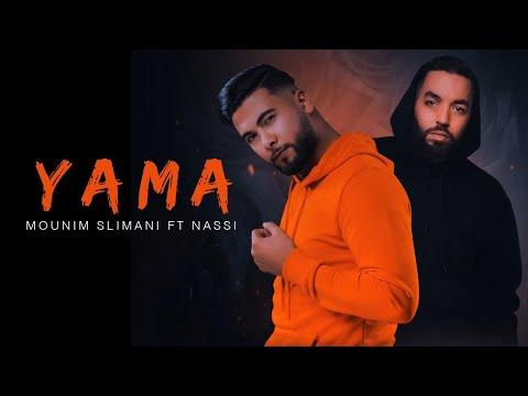 Mounim Slimani - Yama (feat. Nassi)