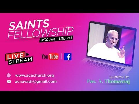 Saints Fellowship   21 August 2019 [Live Stream]