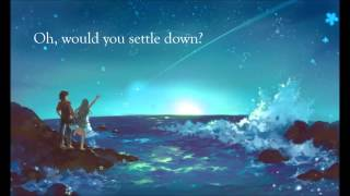 Tidal Waves - Nightcore (All Time Low) - Lyrics