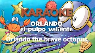 """Karaoke """"Orlando the brave octopus"""" with English Lyrics"""