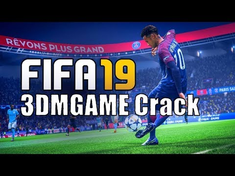 FIFA 19 Ultimate Edition 3DMGAME Crack
