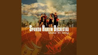 Spanish Harlem Orchestra - Llego La Orquesta