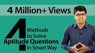 4 Methods to Solve Aptitude Questions in Smart Way | Quantitative Aptitude Shortcuts | TalentSprint