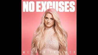 No Excuses (Official Audio)   Meghan Trainor