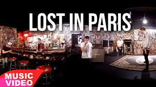Lost In Paris - Mike Tompkins - 360 VIDEO