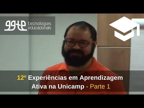 12o Experiências práticas em Aprendizagem Ativa na Unicamp - Parte 2