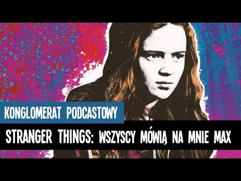 Stranger Things: Wszyscy mówią na mnie Max (Runaway Max) - recenzja