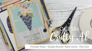 Making Cards With Simple Stories' Faith Line - Part 1 - Process Video